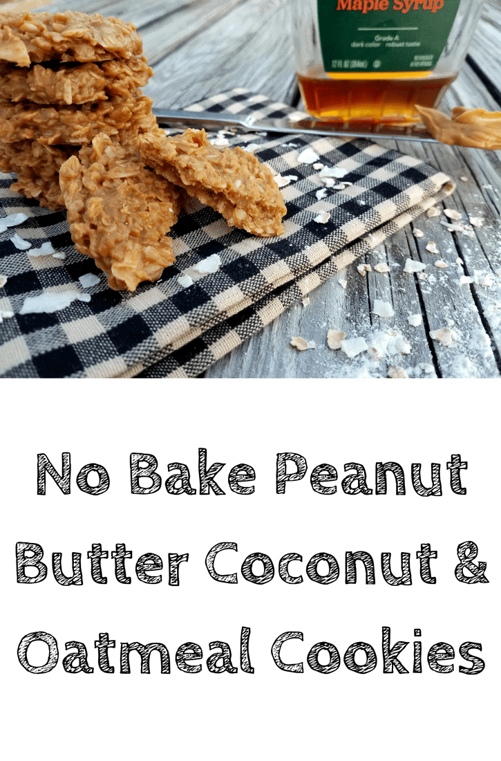 No bake peanut butter coconut & oatmeal cookies stacked on a black and white checkered dish towel on a picnic table. In the background is a container of maple syrup and a knife with peanut butter. This is the designated pinterest pin.