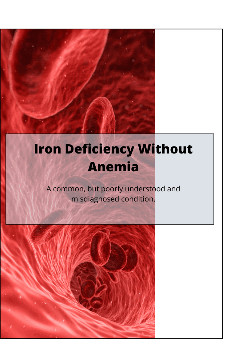 Iron Deficiency Without Anemia